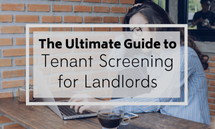 The Ultimate Guide to Tenant Screening for Landlords