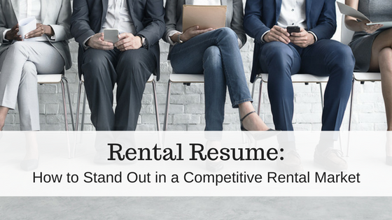 make a lasting first impression with a rental resume to make sure your landlord remembers you during the rental application process