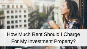 rent for my investment property
