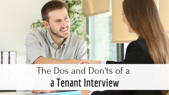 The Dos and Don'ts of a Tenant Interview
