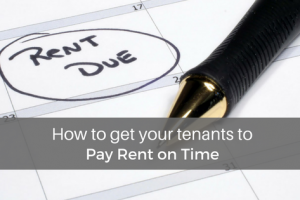 How To Get Your Tenants To Pay Rent On Time