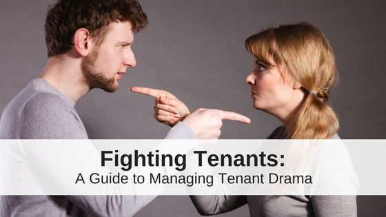 What To Do When Your Tenants Hate Each Other