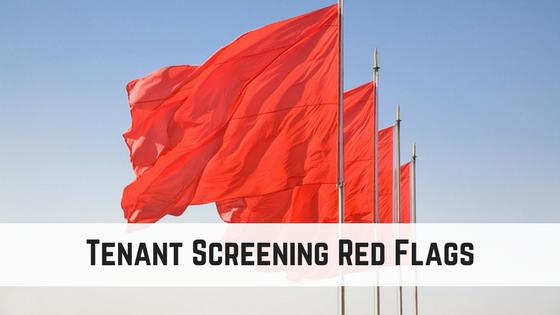 Tenant Screening Red Flags