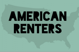 Portrait of an American Renter – Infographic