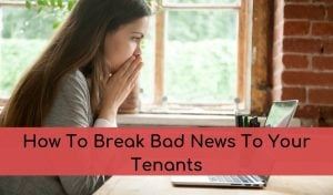 bad news to your tenants