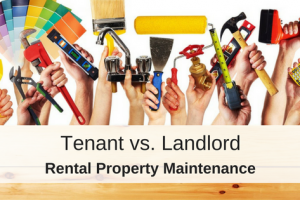 Tenant vs. Landlord Property Maintenance