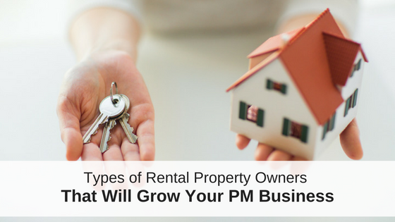 Types of Rental Property Owners That Will Grow Your PM Business