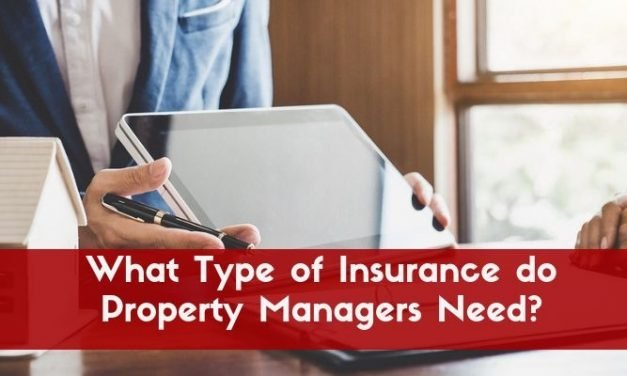 What Type of Insurance do Property Managers Need?