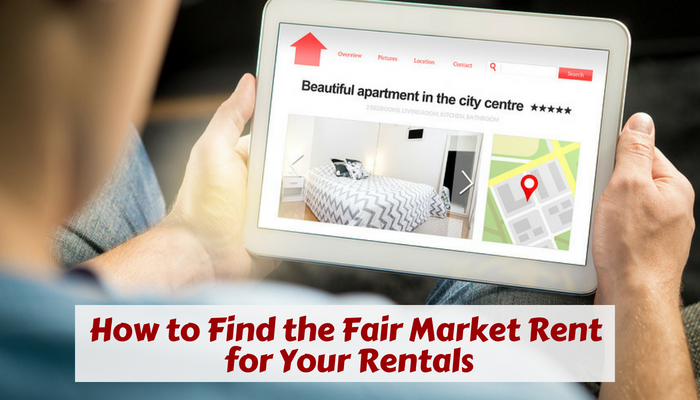 How to find the Fair Market Rent for your Rentals
