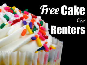 Free Cake for Renters