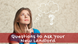Questions to Ask Your New Landlord