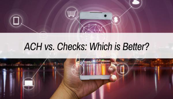ACH vs. checks