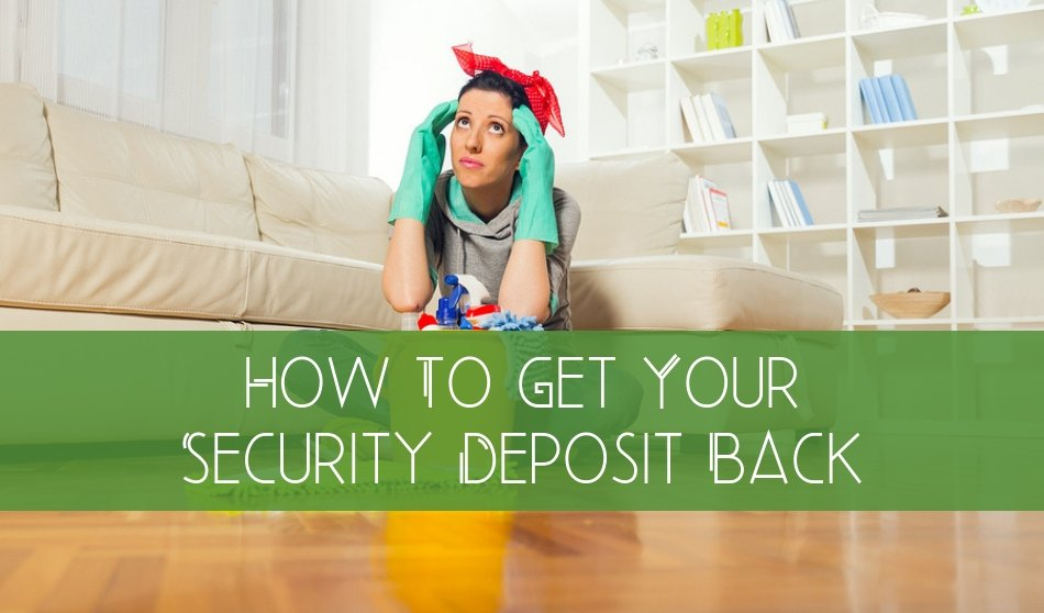 How To Get Your Security Deposit Back