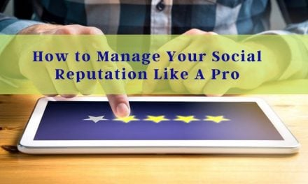 How to Manage Your Social Reputation Like A Pro