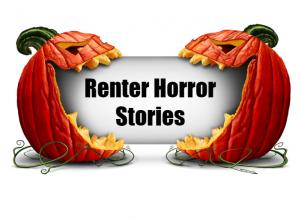 renter horror stories
