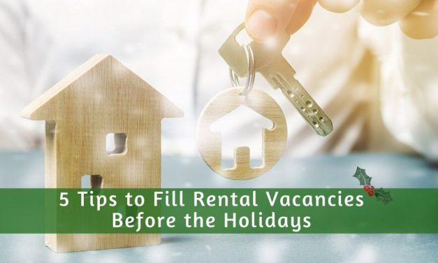 5 Tips to Fill Rental Vacancies Before the Holidays