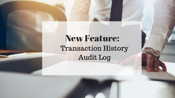 New Feature: Transaction History Audit Log