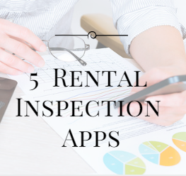 5 Mobile Rental Inspection Apps for Property Management
