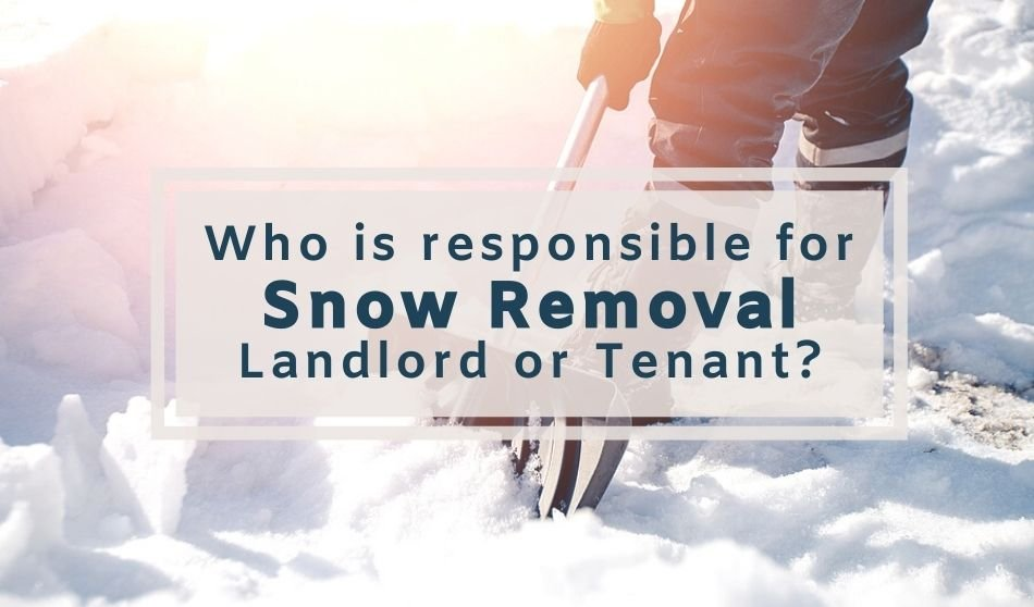 Am I Responsible for Snow Removal at My Rental Property?
