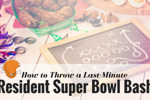How to Throw a Last-Minute Resident Super Bowl Bash