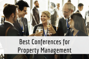 Best Property Management Conferences for Rental Professionals