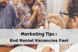 Best Marketing Tips for Filling Rental Vacancies Fast