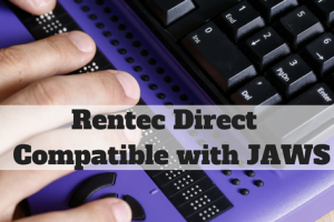 Rentec Direct Assists Visually Impaired Landlords and Managers Through Compatibility with JAWS