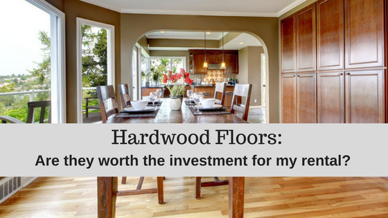 Hardwood floors for rentals