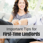 The Most Important Tips For First-Time Landlords