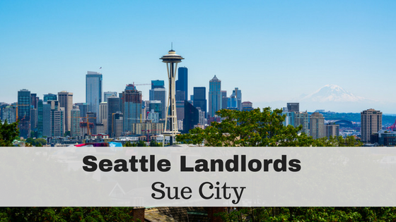 "Seattle Landlords Sue City Over New ""First Come, First Serve"" Rental Law"