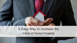 Increase Value Rental Property