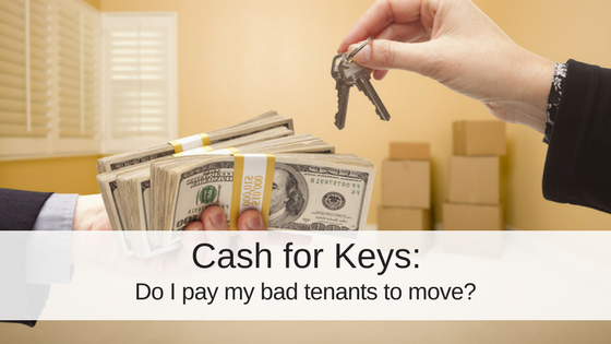 What is Cash for Keys for Rental Properties?