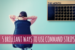 5 Surprisingly Brilliant Ways to Use Command Strips