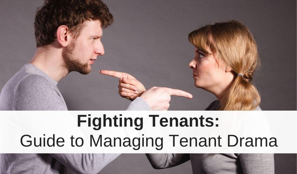 Fighting Tenants