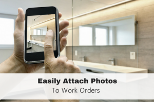 New Feature: Tenants Can Attach Photos to Work Orders