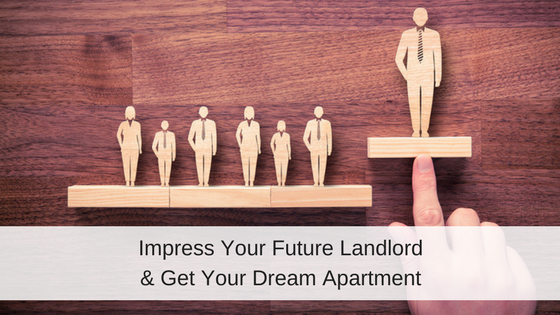 Impress Your Future Landlord and Get Approved for Your Dream Rental