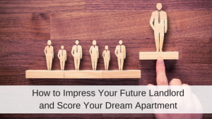 Impress Your Landlord