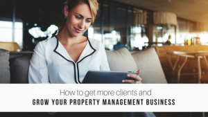 grow your property management business