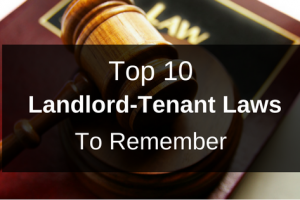 Top 10 Landlord-Tenant Laws to Remember