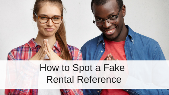 How to Tell if Your Rental Applicant's Landlord Reference is Fake