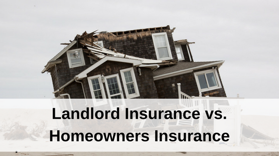 Landlord Insurance vs. Homeowners Insurance