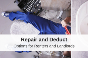 Repair and Deduct Options for Renters and Landlords
