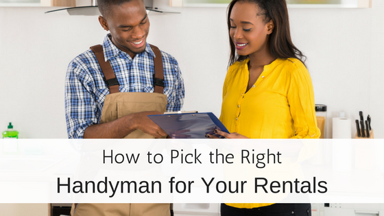 How to Pick the Right Handyman for Your Rentals