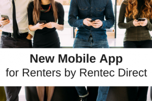 Introducing a New Mobile App for Rentec Direct Renters