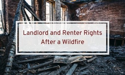 Landlord and Renter Rights After a Wildfire