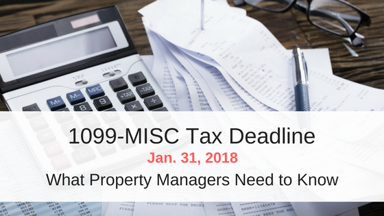 1099-MISC Tax Deadline – What Property Managers Need to Know