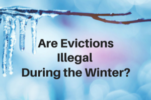 Is it Legal to Evict a Renter During the Winter?