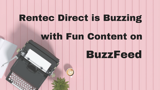 Rentec Direct is Buzzing with Fun Content on BuzzFeed