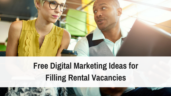 Free Digital Marketing Ideas for Filling Rental Vacancies