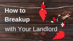 Landlord breakup
